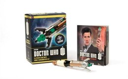 Book Doctor Who: Eleventh Doctor's Sonic Screwdriver Kit by Running Press