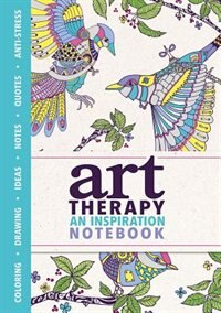 Art Therapy: An Inspiration Notebook by Sam Loman