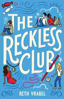 The Reckless Club by Beth Vrabel