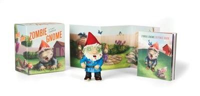 Zombie Gnome: A Tiny Terror by Andrew Farago