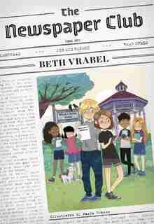 The Newspaper Club by Beth Vrabel
