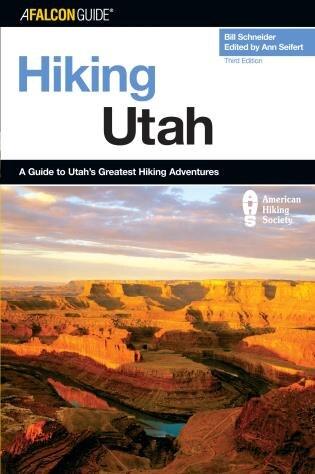 Hiking Utah by Bill Schneider