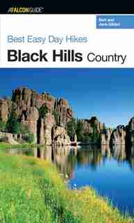 Best Easy Day Hikes Black Hills Country by Jane Gildart