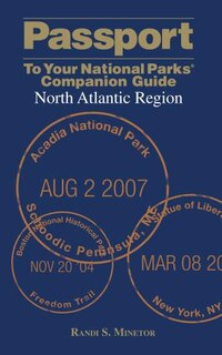 Passport To Your National Parks® Companion Guide: North Atlantic Region