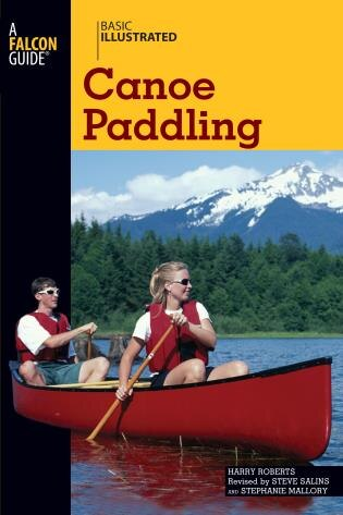 Basic Illustrated Canoe Paddling by Harry Roberts