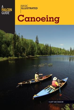 Basic Illustrated Canoeing by Cliff Jacobson