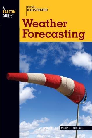 Basic Illustrated Weather Forecasting by Michael Hodgson