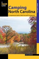 Camping North Carolina: A Comprehensive Guide To Public Tent And Rv Campgrounds