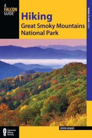 Hiking Great Smoky Mountains National Park by Kevin Adams