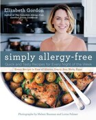 Simply Allergy-free: Quick And Tasty Recipes For Every Night Of The Week