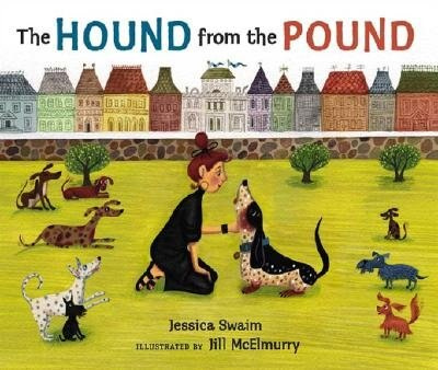 The Hound From The Pound by Jessica Swaim