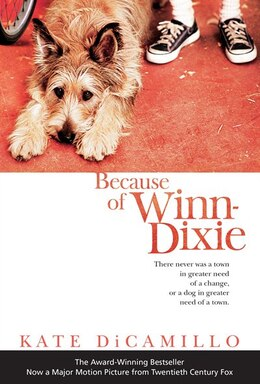 Book Because Of Winn-dixie: Movie Tie-in by Kate DiCamillo