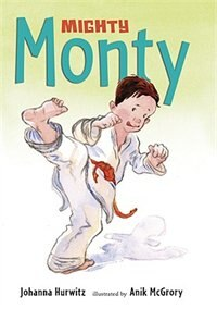 Mighty Monty: More First-grade Adventures