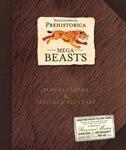 Encyclopedia Prehistorica Mega-beasts Pop-up Special Edition: Special Edition