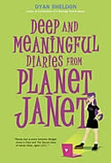 Deep And Meaningful Diaries From Planet Janet de Dyan Sheldon