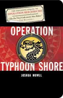 Operation Typhoon Shore: The Guild Of Specialists Book 2 by Joshua Mowll
