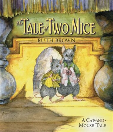 The Tale Of Two Mice de RUTH BROWN