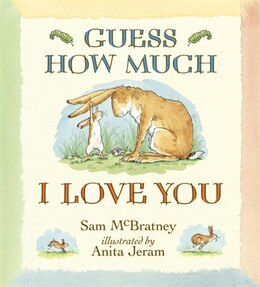 Book Guess How Much I Love You by Sam Mcbratney