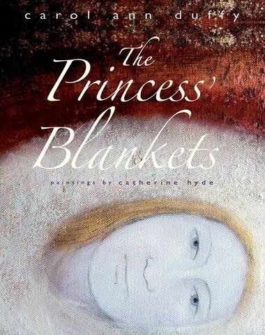 The Princess's Blankets de Carol Ann Duffy