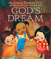 God's Dream: Archbishop Desmond Tutu