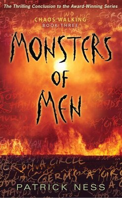 Book Monsters Of Men: Chaos Walking: Book Three by Patrick Ness