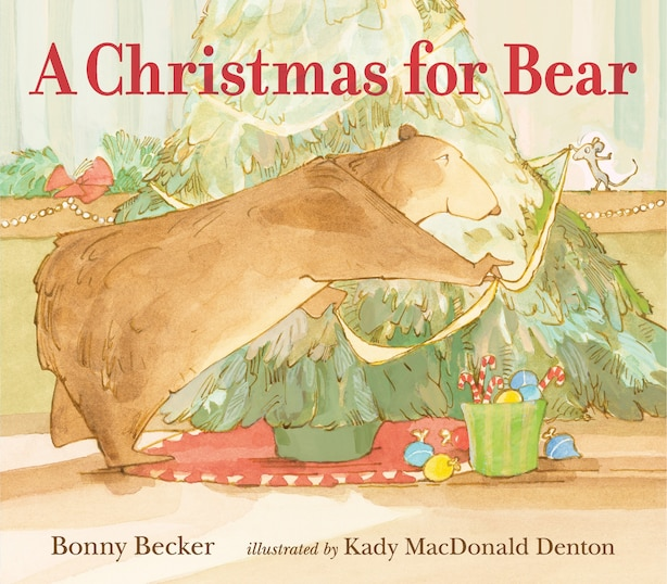 A Christmas For Bear by Bonny Becker