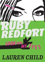 Ruby Redfort Look Into My Eyes (book #1)