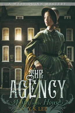 Book The Agency 1: A Spy In The House by Y.S. Lee