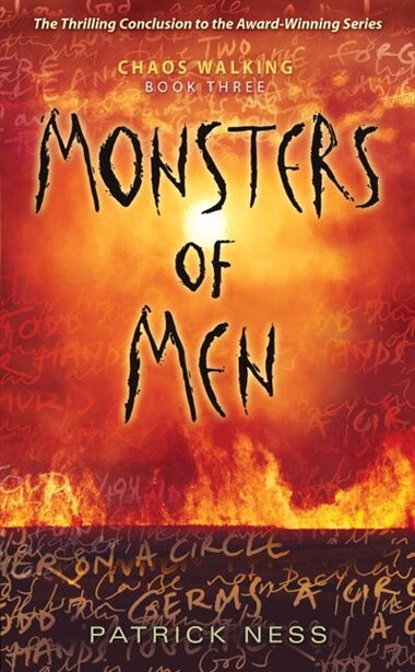 Monsters Of Men: Chaos Walking: Book Three by Patrick Ness