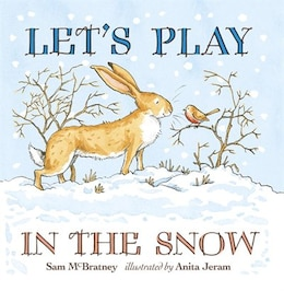Book Let's Play In The Snow: A Guess How Much I Love You Storybook by Sam Mcbratney