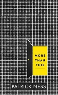 Book More Than This by Patrick Ness