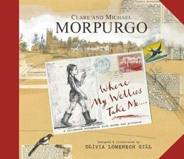 Book Where My Wellies Take Me by Michael Morpurgo