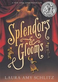 Book Splendors And Glooms by Laura Amy Schlitz