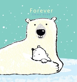 Book Forever by Emma Dodd