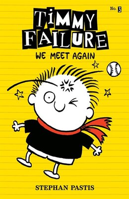 Book Timmy Failure: We Meet Again by Stephan Pastis