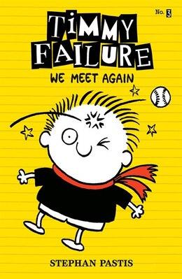Book Timmy Failure: We Meet Again by Stephan Pastis