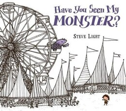 Book Have You Seen My Monster? by Steven Light