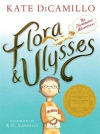 Flora And Ulysses: The Illuminated Adventures by Kate Dicamillo