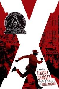X: A Novel: A Novel