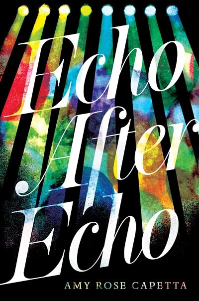 Echo After Echo by A. R. Capetta