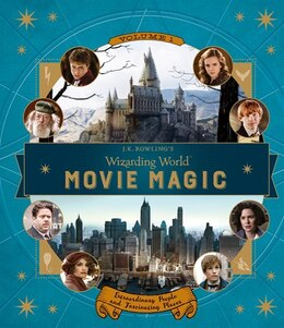 Book J.k. Rowling's Wizarding World: Movie Magic Volume One: Extraordinary People And Fascinating Places by Jody Revenson