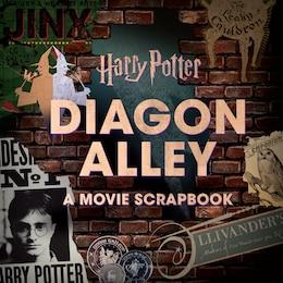 Book Harry Potter: Diagon Alley: A Movie Scrapbook by Jody Revenson