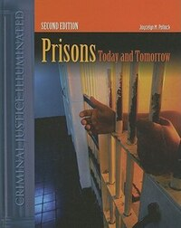 Prisons Today and Tomorrow