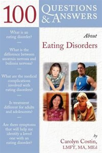 100 Questions  &  Answers About Eating Disorders