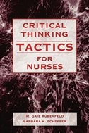 Critical Thinking TACTICS for Nurses: Tracking, Assessing and Cultivating Thinking to Improve…