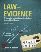Law And Evidence: A Primer For Criminal Justice, Criminology, Law And Legal Studies: A Primer for…