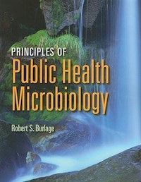 Principles Of Public Health Microbiology