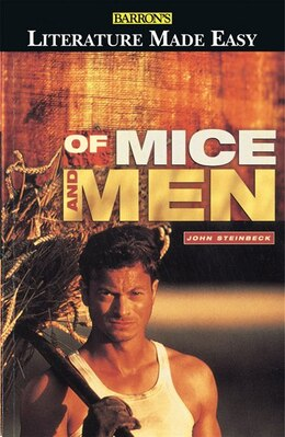Book Barron's Literature Made Easy Series: Your Guide to: Of Mice and Men by John Steinbeck by Ruth Coleman