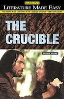 The Crucible: The Themes · The Characters · The Language and Style · The Plot Analyzed