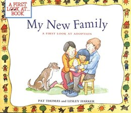 Book My New Family: A First Look at Adoption by Pat Thomas